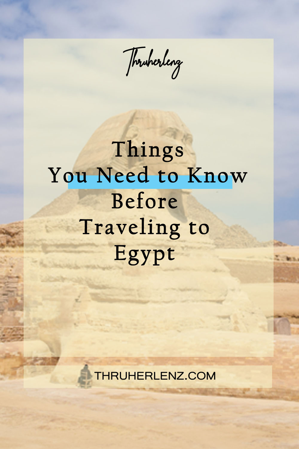Things You Need to Know Before Traveling to Egypt