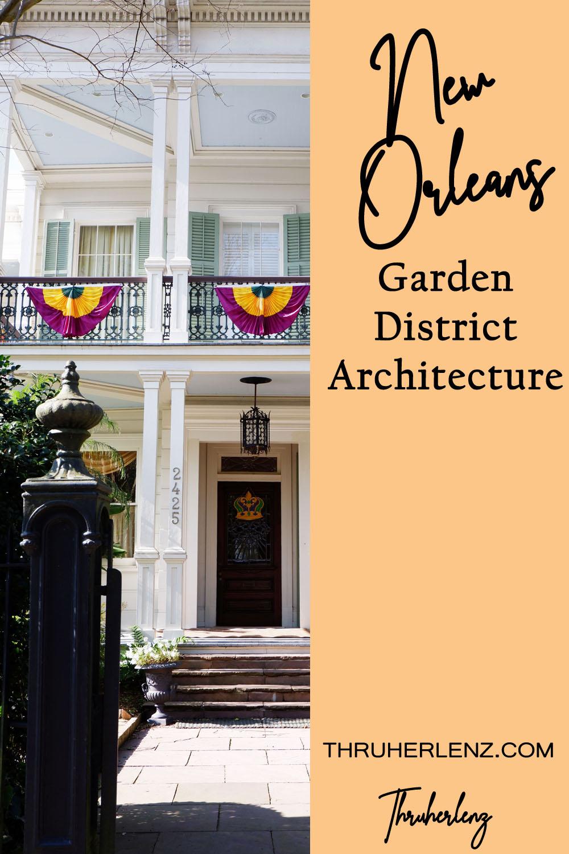 Architecture of New Orleans Garden District
