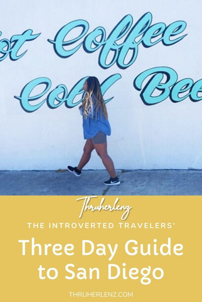 Pinterest pin for three day guide in San Diego